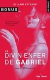 Sylvain Reynard et Claire Sarradel - NEW ROMANCE  : Le divin enfer de Gabriel - tome 3 Rédemption (Bonus).