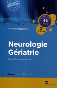 Sylvain Rheims et Régis Gonthier - Neurologie Gériatrie.