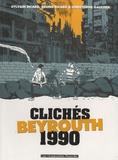 Sylvain Ricard et Christophe Gaultier - Clichés Beyrouth 1990.