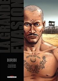 Sylvain Ricard - La Grande évasion : Biribi.