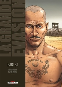 Sylvain Ricard et Olivier Thomas - La grande évasion Tome 1 : Biribi.