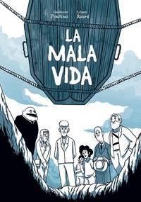 Sylvain Ricard et Guillaume Penchinat - Mala vida (la).