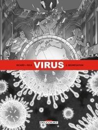 Sylvain Ricard et  Rica - Virus Tome 2 : Ségrégation.