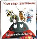 Sylvain Richardot et Géraldine Cornière - Y'a des animaux dans mes chansons - Sylvain et les bifluorés. 1 CD audio