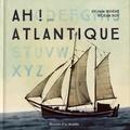 Sylvain Rivière et Réjean Roy - Ah ! pour Atlantique.