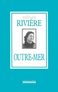 Sylvain Rivière - .