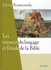 Sylvain Romerowski - Les sciences du langage et l'étude de la Bible.
