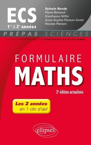 Sylvain Rondy et Pierre Berlandi - Formulaire Maths ECS 1re et 2e années.