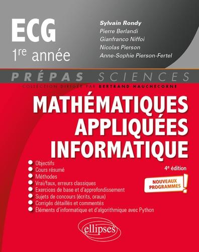 Mathématiques appliquées, informatique prépas ECG 1re année 4e édition