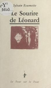 Sylvain Roumette - Le Sourire de Léonard.