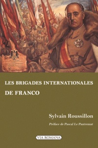 Les Brigades internationales de Franco - Les volontaires étrangers du côté national.pdf