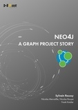 Sylvain Roussy - Neo 4J - A graph protect story.