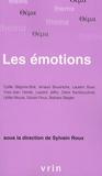 Sylvain Roux et Cyrille Bégorre-Bret - Les émotions.