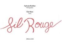 Sylvain Ruffier et Eric Katz - Fil rouge.