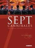 Sylvain Runberg - 7 Cannibales.