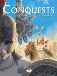 Sylvain Runberg et François Miville-Deschênes - Conquests - Volume 3 - Scythian Blood.
