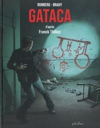Sylvain Runberg et Luc Brahy - Gataca.