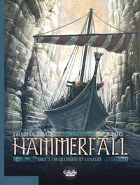 Sylvain Runberg et  Talijancic - Hammerfall - Volume 3 - The Guardians of Elivagar.