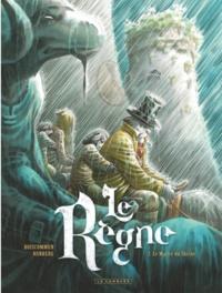 Sylvain Runberg et Olivier G. Boiscommun - Le règne Tome 2 : Le maître du Shrine.