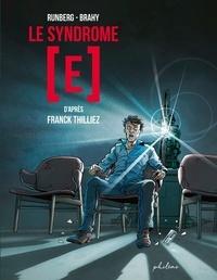 Sylvain Runberg et Luc Brahy - Le syndrome [E.
