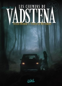 Sylvain Runberg - Les chemins de Vadstena.