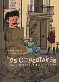 Sylvain Runberg et  Christopher - Les Colocataires Tome 3 : Retour sur investissement.