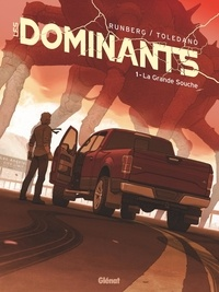 Sylvain Runberg et Marcial Toledano - Les Dominants Tome 1 : .