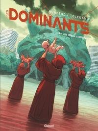 Sylvain Runberg et Marcial Toledano - Les Dominants Tome 2 : Les dieux stellaires.
