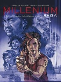 Sylvain Runberg et Belen Ortega - Millénium saga - tome 3 - La fille qui ne lâchait jamais prise - La fille qui ne lâchait jamais prise.