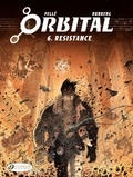 Sylvain Runberg - Orbital Tome 6 : Resistance.