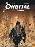 Sylvain Runberg et Serge Pellé - Orbital Tome 6 : Résistance.