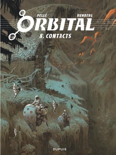 Sylvain Runberg et Serge Pellé - Orbital Tome 8 : Contacts.