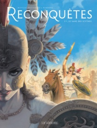 Sylvain Runberg et François Miville-Deschênes - Reconquêtes Tome 3 : Le sang des Scythes.