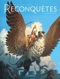 Sylvain Runberg et François Miville-Deschênes - Reconquêtes Tome 4 : La mort d'un roi.