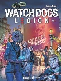 Sylvain Runberg et Gabriel Germain - Watch Dogs Legion Tome 1 : Underground Resistance.