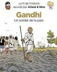 Sylvain Savoia et Fabrice Erre - Le fil de l'Histoire raconté par Ariane & Nino - Tome 16 - Gandhi.