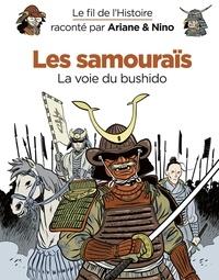 Sylvain Savoia et Fabrice Erre - Le fil de l'Histoire raconté par Ariane & Nino - tome 18 - Les samouraïs.