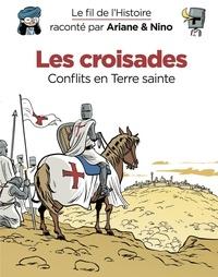 Sylvain Savoia et Fabrice Erre - Le fil de l'Histoire raconté par Ariane & Nino - tome 5 - Les croisades.