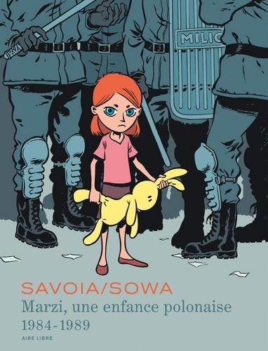 Sylvain Savoia et Marzena Sowa - Marzi Intégrale Tome 1 : Marzi, une enfance polonaise - 1984-1989.