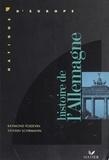 Sylvain Schirmann et Raymond Poidevin - Histoire de l'Allemagne.