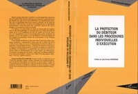 Sylvain Sorel Kuate Tameghe - La protection du débiteur dans les procédures individuelles d'exécution.