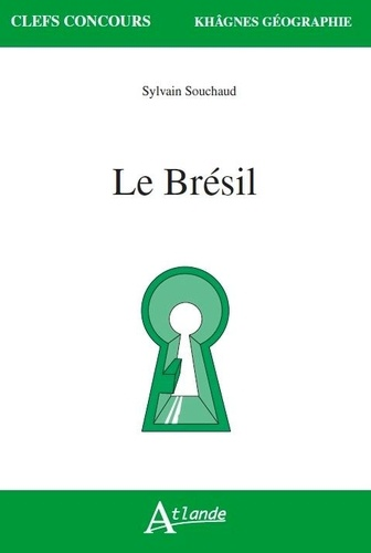Sylvain Souchaud - Le Brésil.