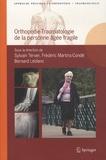 Sylvain Terver et Frédéric Martins-Condé - Orthopédie-traumatologie de la personne âgée fragile.