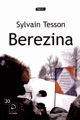 Sylvain Tesson - Berezina.
