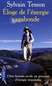 Téléchargements de livres électroniques gratuits pdf Eloge de l'énergie vagabonde 9782266178747  par Sylvain Tesson