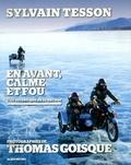 Sylvain Tesson et Thomas Goisque - En avant, calme et fou - Une esthétique de la bécane.