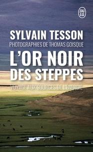 Lor noir des steppes - Voyage aux sources de lénergie.pdf