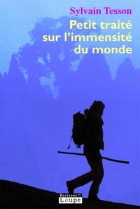 Google ebooks téléchargement gratuit Petit traité sur l'immensité du monde par Sylvain Tesson  (Litterature Francaise) 9782848681344