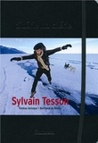 Sylvain Tesson - Sibérie ma chérie.