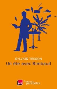 Sylvain Tesson - Un été avec Rimbaud.